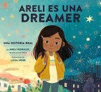 Areli es una dreamer