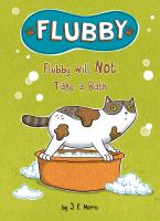 Flubby Will Not Take A Bath