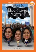 WHAT IS BLACK LIVES MATTER?--ON ORDER FOR HERRICK!