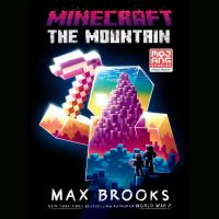 The Mountain: An Official Minecraft Novel