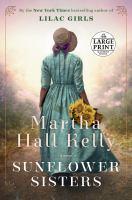 Sunflower sisters : a novel