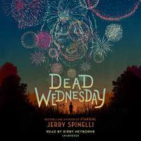 Dead Wednesday [sound recording]