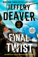 The Final Twist ( A Colter Shaw Novel ) - Large Print