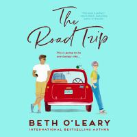The Road Trip by Beth O'Leary