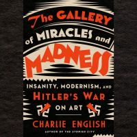 The Gallery of Miracles and Madness