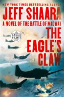 Eagle's Claw : A Novel of the Battle of Midway
