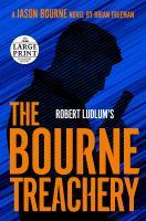 Robert Ludlum's the Bourne Treachery