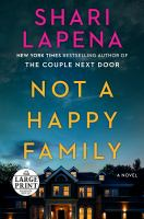 Not A Happy Family : A Novel