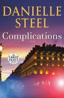 COMPLICATIONS : A NOVEL [LARGE PRINT]