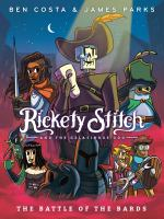 RICKETY STITCH AND THE GELATINOUS GOO 3: THE BATTLE OF THE BARDS
