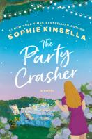 The party crasher : a novelpages cm