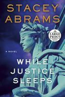 While Justice Sleeps [large Print]