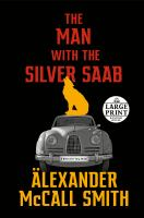 The Man With The Silver SAAB: A Detective Varg Novel (3) [Large Print]