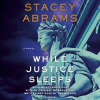 WHILE JUSTICE SLEEPS [sound recording].