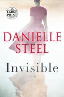 Invisible A Novel.