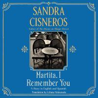 Martita, I Remember You = Martita, Te Recuerdo