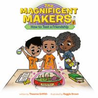 The Magnificent Makers #1