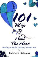 101 Ways to Heal the Hurt