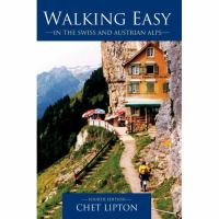 Walking Easy in the Swiss and Austrian Alps