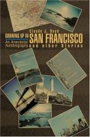 Growing up in San Francisco and Other Stories