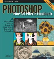 Photoshop Fine Art Effects Cookbook for Digital Photographers