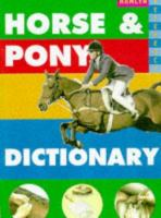 The Horse and Pony Dictionary