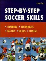 Step-by-step Soccer Skills