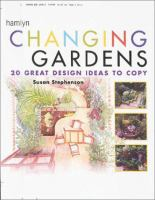 Changing Gardens