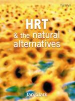HRT & the Natural Alternatives