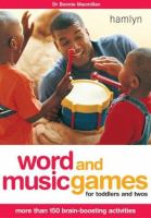 Word and Music Games for Toddlers and Twos