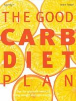 The Good Carb Diet Plan