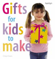 Gifts for Kids to Make