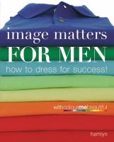Image Matters for Men With Colormebeautiful
