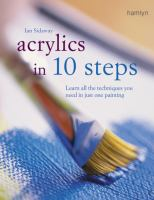 Acrylics in 10 Steps