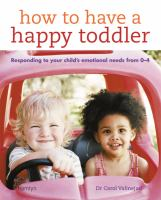 How to Have A Happy Toddler