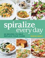 Spiralize Every Day