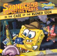 SpongeBob DetectivePants in the Case of the Ruined Sign