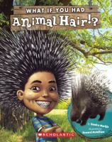 What If You Had Animal Hair!?