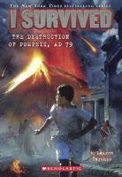 I Survived the Destruction of Pompeii, AD 79