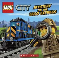 Mystery On The Lego Express (Bound For Schools & Libraries)