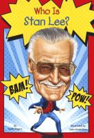 Who Is Stan Lee? (Bound For Schools & Libraries)