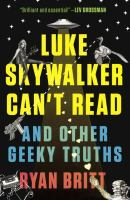 Luke Skywalker Can't Read