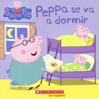 Peppa se va a dormir