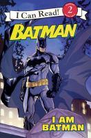 I Am Batman (Bound For Schools & Libraries)