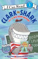 Cover of Clark the Shark and the Bi