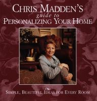 Chris Madden's Guide to Personalizing your Home
