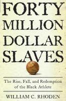 The $40 Million Slaves