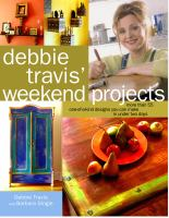 Debbie Travis' Weekend Projects