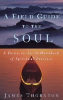 A Field Guide to the Soul