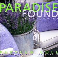 Paradise found  : gardening in unlikely places